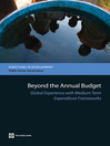 Beyond the Annual Budget (eBook): Global Experience with Medium Term Expenditure Frameworks